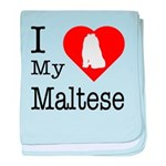 I Love My Maltese baby blanket