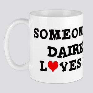 Someone in Dairen Mug
