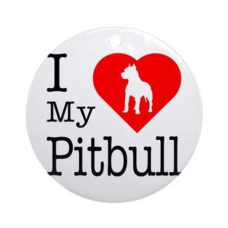 I Love My Pitbull Terrier Ornament (Round)