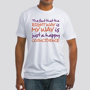 right way Fitted T-Shirt