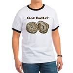 Got Balls? Ringer T
