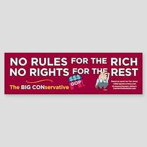No Rules/No Rights (Bumper Sticker)