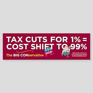 Tax Cuts/Cost Shift (Bumper Sticker)