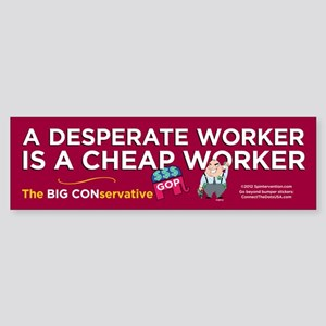 Desperate Worker (Bumper Sticker)