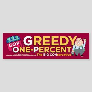 Greedy One-Percent (Bumper Sticker)