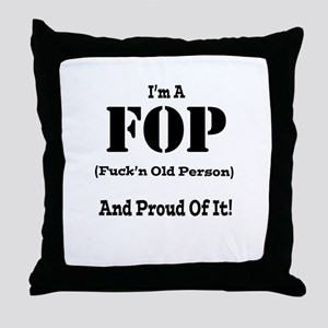I'm A Fop (black letters) Throw Pillow