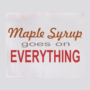 Maple Syrup goes on Everythin Throw Blanket