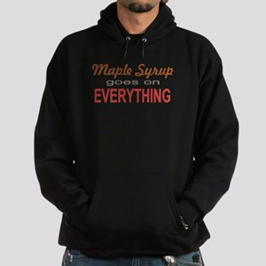 Maple Syrup goes on Everythin Hoodie (dark)