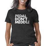 Pedal Don't Meddle Women's Classic T-Shirt