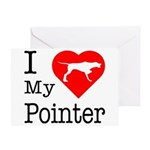 I Love My Pointer Greeting Card