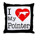 I Love My Pointer Throw Pillow