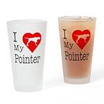I Love My Pointer Drinking Glass