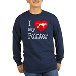 I Love My Pointer Long Sleeve Dark T-Shirt