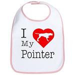 I Love My Pointer Bib