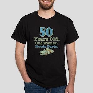 Needs Parts 50th Birthday Dark T-Shirt