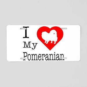 I Love My Pomeranian Aluminum License Plate