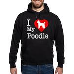 I Love My Poodle Hoodie (dark)