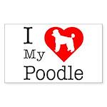 I Love My Poodle Sticker (Rectangle)
