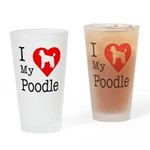 I Love My Poodle Drinking Glass