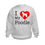 I Love My Poodle Kids Sweatshirt