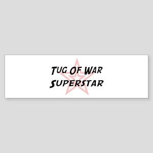 Tug Of War Superstar Bumper Sticker