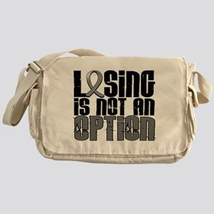 Losing Is Not An Option Brain Tumor Messenger Bag