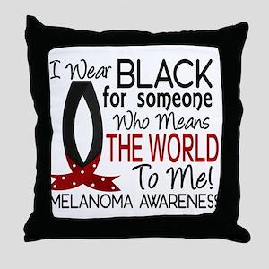 Means World To Me 1 Melanoma Throw Pillow