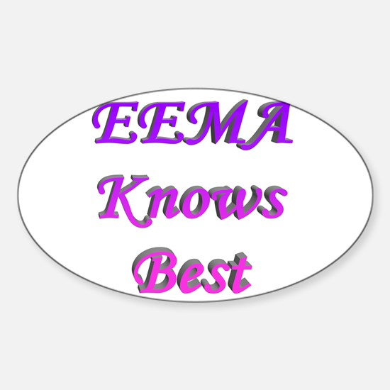Eema Knows Best Oval Decal