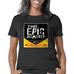 This Epic Disaster Podcast Women's Classic T-Shirt