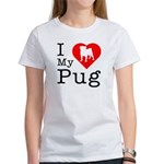 I Love My Pug Women's T-Shirt