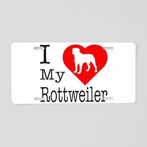I Love My Rottweiler Aluminum License Plate