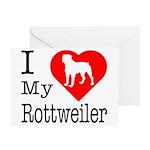 I Love My Rottweiler Greeting Card