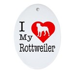 I Love My Rottweiler Ornament (Oval)