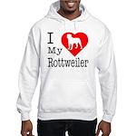 I Love My Rottweiler Hooded Sweatshirt