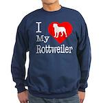 I Love My Rottweiler Sweatshirt (dark)