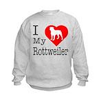 I Love My Rottweiler Kids Sweatshirt