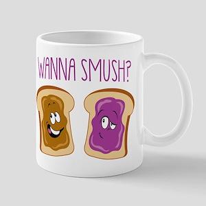 """""""Wanna Smush?"""" Mug"""