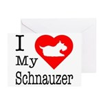 I Love My Schnauzer Greeting Cards (Pk of 10)