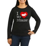 I Love My Schnauzer Women's Long Sleeve Dark T-Shi