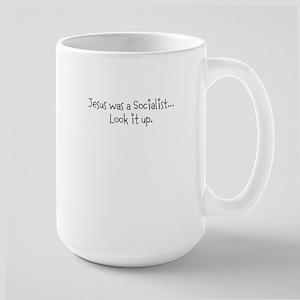 Jesus was a Socialist Large Mug