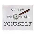 Verify Everything Yourself Throw Blanket