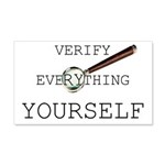Verify Everything Yourself 22x14 Wall Peel