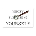 Verify Everything Yourself Car Magnet 20 x 12
