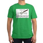 Verify Everything Yourself Men's Fitted T-Shirt (d