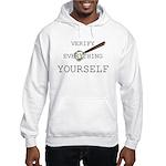 Verify Everything Yourself Hooded Sweatshirt