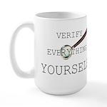 Verify Everything Yourself Large Mug