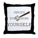 Verify Everything Yourself Throw Pillow