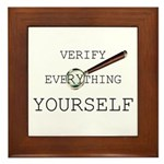 Verify Everything Yourself Framed Tile