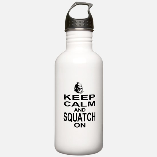 Keep Calm and Squatch On Water Bottle
