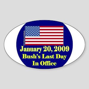 Bush's Last Day In Office Oval Sticker